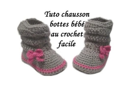 TUTO CHAUSSONS BOTTES BEBE AU CROCHET easy crochet baby booties