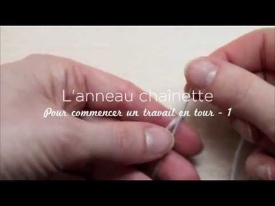 11- L'anneau chaînette. How to make a chain ring