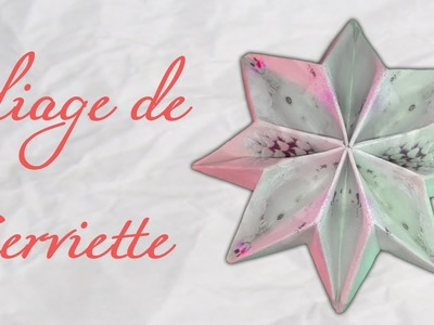 Origami ! Pliage de serviette en flocon de neige !