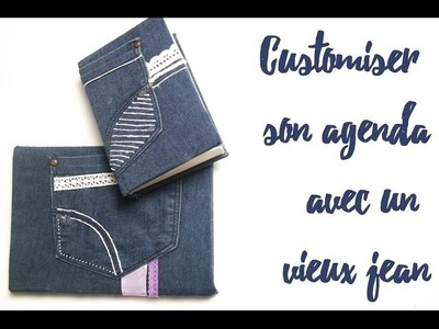 DIY Customiser son agenda avec un ancien jean !