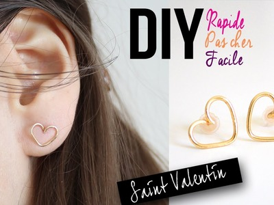 DIY : BOUCLES D'OREILLES COEUR - SAINT VALENTIN FACILE RAPIDE ABORDABLE. earrings wire heart