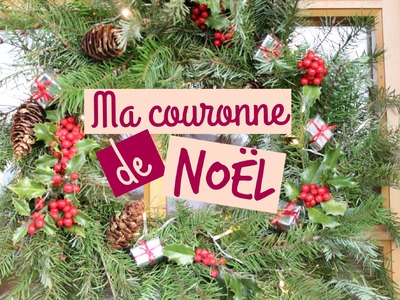 1 couronne de Noël traditionnelle DIY