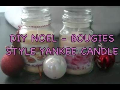 DIY CADEAUX DE NOEL BOUGIES FACON YANKEE CANDLE