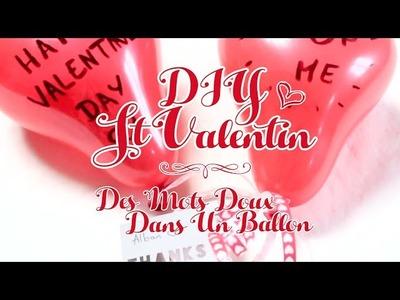 DIY St Valentin   Des Mots Doux Dans Un Ballon