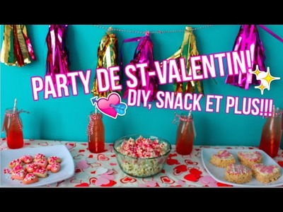 PARTY DE ST-VALENTIN| DIY, SNACK ET PLUS!!!