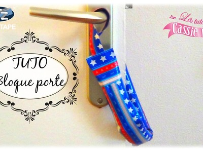 { TUTO } Bloque porte. Anti pince doigts en It'z Duct Tape