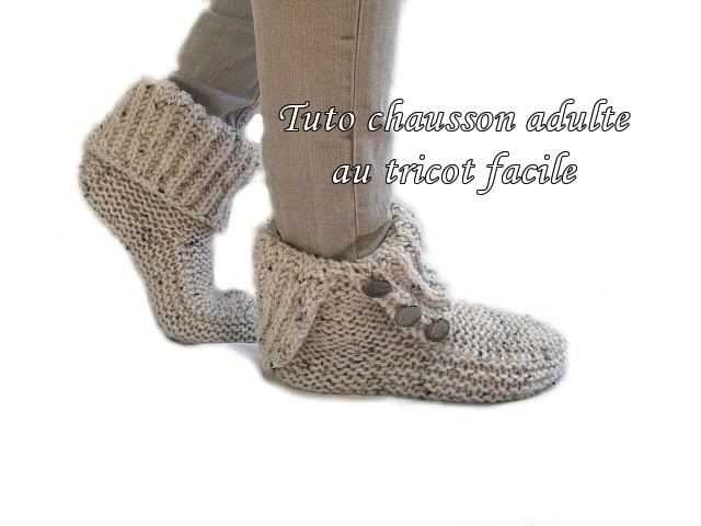 tuto chausson chaussette adulte au tricot adult tutorial slipper sock knitting easy. Black Bedroom Furniture Sets. Home Design Ideas