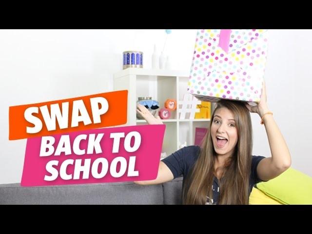 ✿ Back To School : SWAP de rentrée entre Emma et Danaë ✿