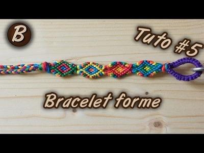 """Bracelet brésilien : le bracelet """"Forme"""" (tutoriel #5)"""