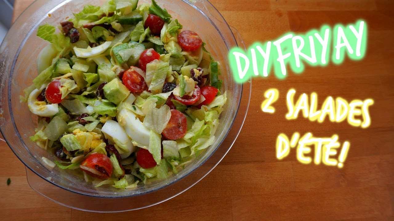 #DIYFRIYAY | 2 salades d'été! ☼