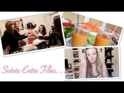 Soirée Entre Filles (Préparation, Recettes, Mini Vlog)