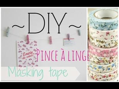 ~DIY~ Pinces à linge avec du masking tape