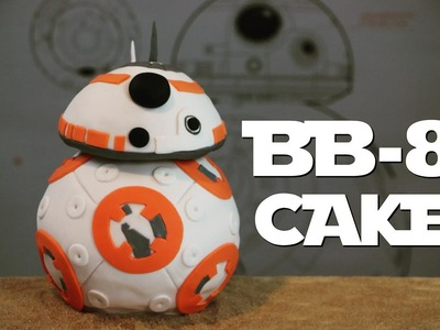 Gâteau BB-8 Star wars | BB-8 Cake | Cake design