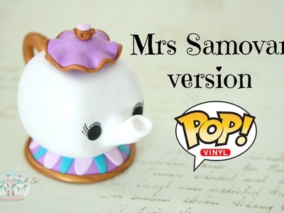 (TUTO) Mrs Samovar. Potts en fimo version Pop Vinyl