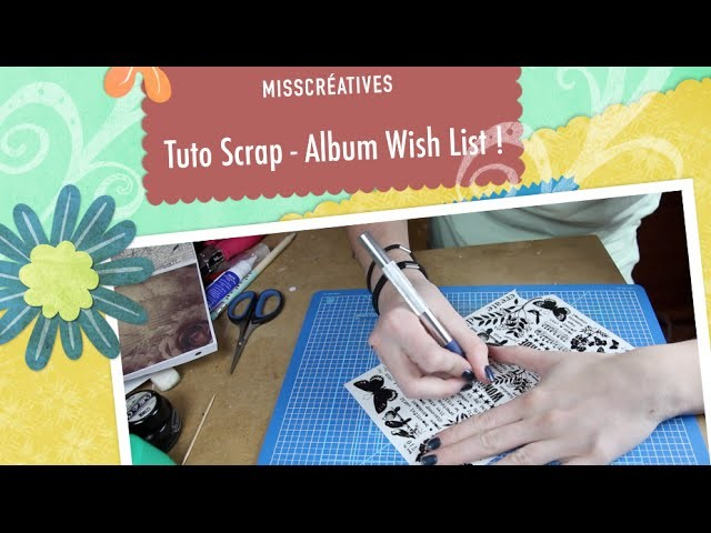 Tuto Scrap - Album Wish List