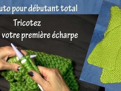 Tuto tricot pour débutant total : Première écharpe (Part. I)