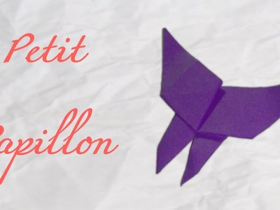 Origami ! petit papillon - Small butterfly [ HD ]
