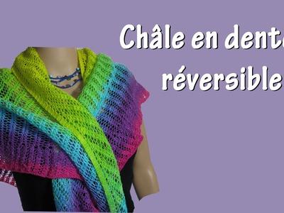 Châle dentelle réversible - Tuto tricot complet