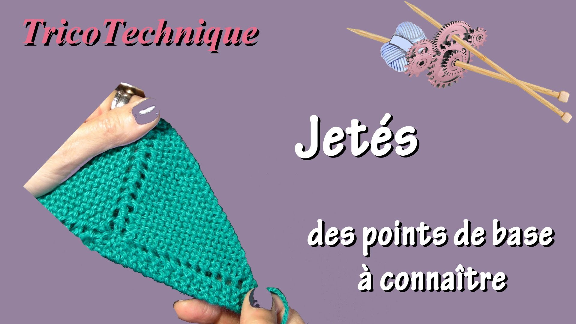 les bases du tricot savoir faire les jet s. Black Bedroom Furniture Sets. Home Design Ideas