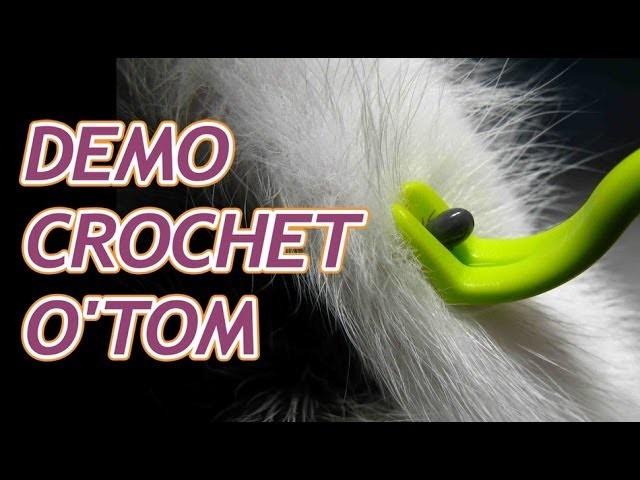 Démonstration du crochet tire-tiques O'TOM