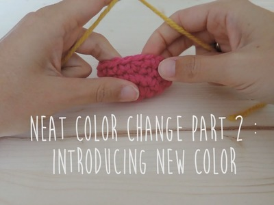 Neat color change part 2. changement de couleur invisible p2