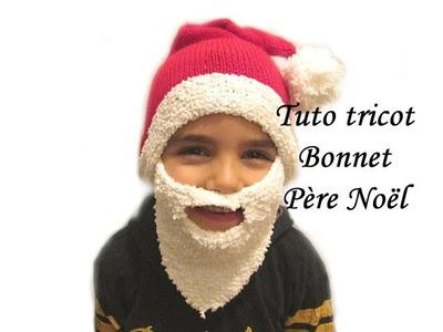 TUTO TRICOT BONNET PERE NOEL AVEC BARBE AU TRICOT FACILE