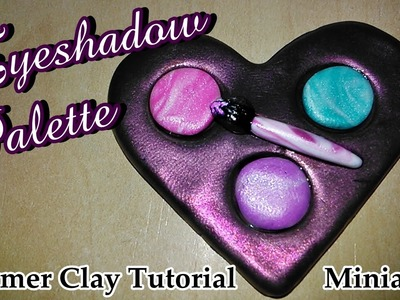 ♥((Eyeshadow Palette))♥ Polymer Clay Tutorial Miniature ((Easy))