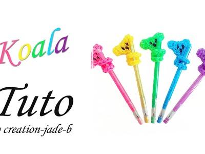 Tuto Rainbow Loom - Embout de crayon Koala !