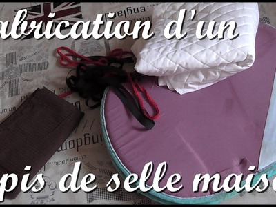 Fabrication d'un tapis de selle [Tutoriel]