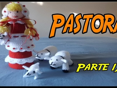 Belén: Pastora de crochet Parte 1.3