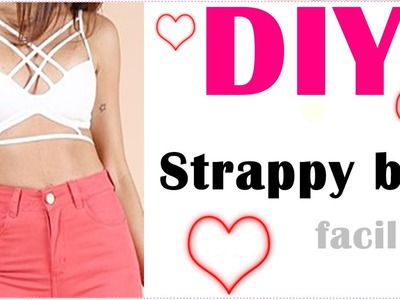 Diy strappy bra