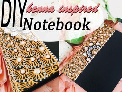 Diy inspired henna Notebook by NAKSH