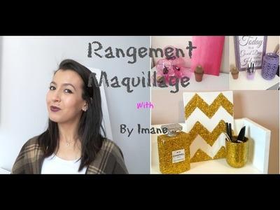 DIY  Makeup storage  - Rangement Maquillage with By Imane