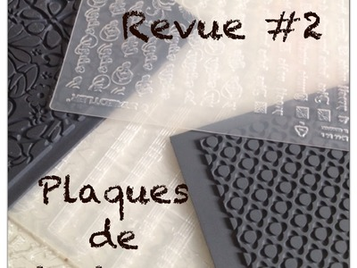 Revue #2 : Utilisation des plaques de textures