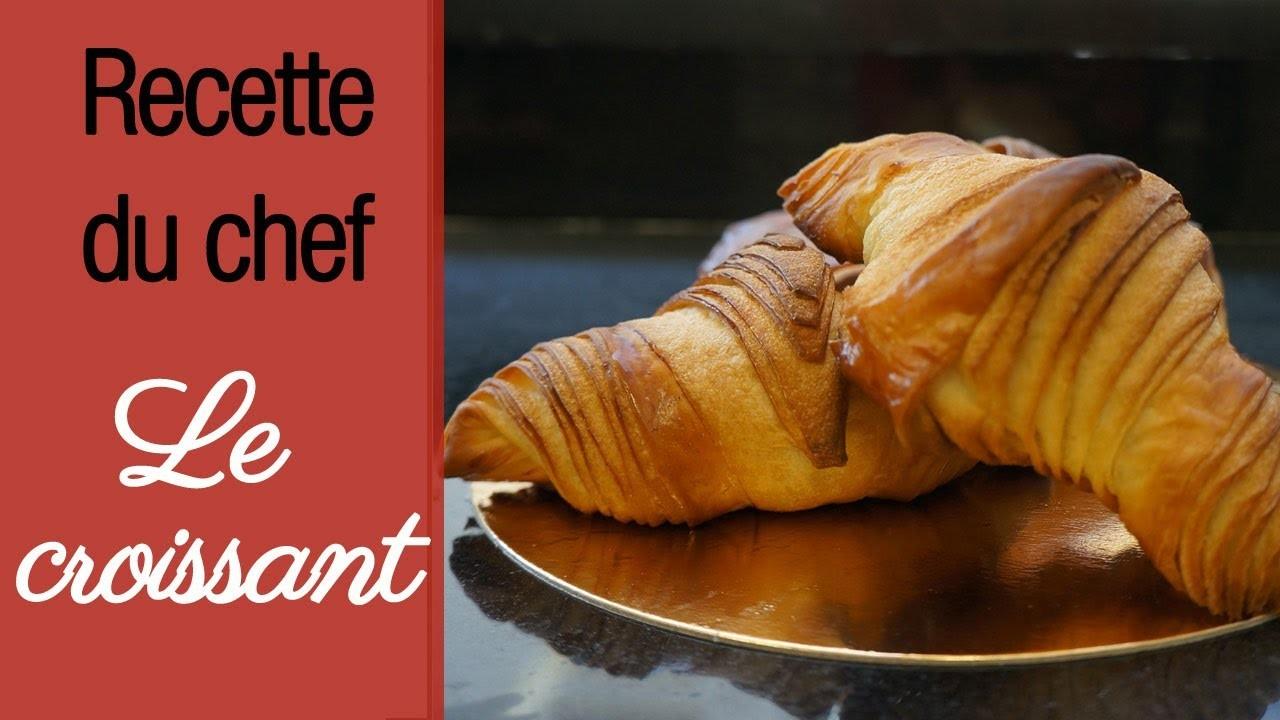 Le croissant maison - Recette de chef