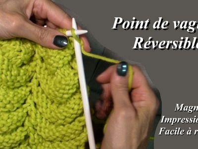 Tuto Tricot : Point de vagues réversible