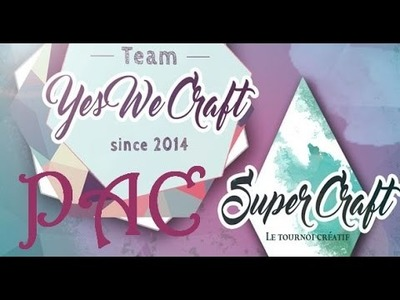 ★PAC★ Super Craft 2016 de la Team YES WE CRAFT