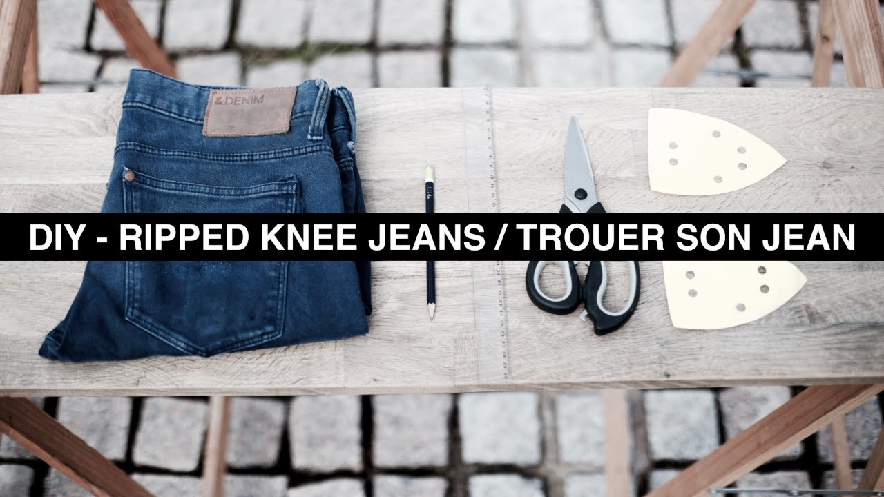 DIY - HOW TO RIPPED KNEE JEANS. TROUER SON JEAN + OUTFIT