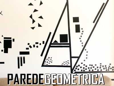 DIY: PAREDE GEOMÉTRICAS COM ADESIVOS DE CONTACT