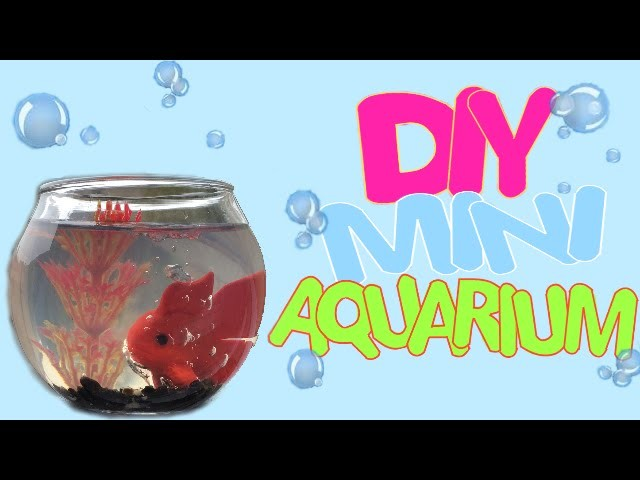 DIY | mini aquarium tutoriel