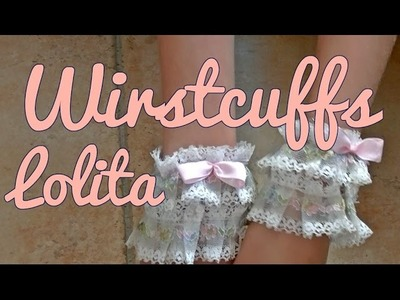 DIY: Wirstcuffs lolita simple