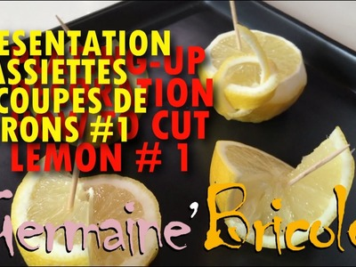 Découpe de citrons #1 | Présentation d'assiette | Germaine bricole | ★ | How to cut lemon | DIY