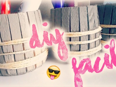 ✁ DIY  - Pot en bois FACiLE ♡