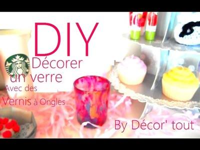 DIY décorer un verre avec du vernis à ongles Décor' tout