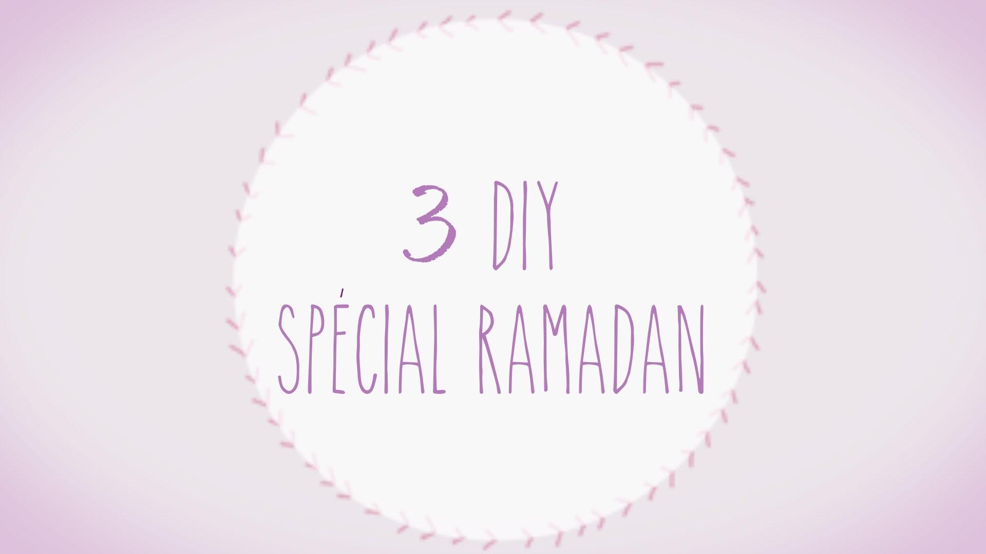 3 DIY Spécial Ramadan