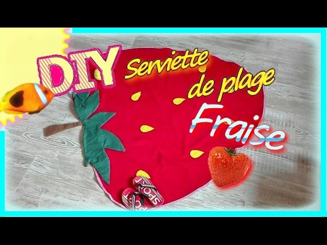 Summer DIY: Serviette de plage FRAISE ! Strawberry Beach towel !