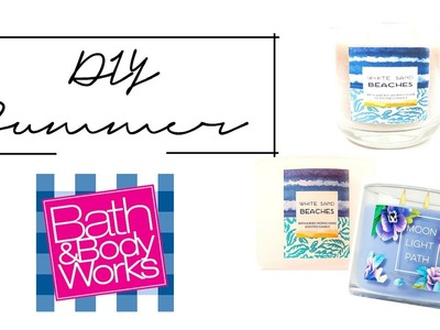 DIY BOUGIES BATH & BODY WORKS - DIY SUMMER