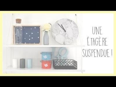 [DIY] - Une étagère suspendue - Zaïna -