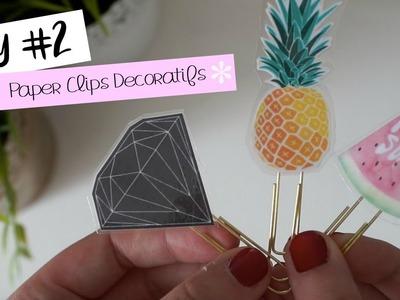 DIY#2 - Paper Clips Décoratifs