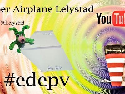 Edepv 241 Lelystad Papieren vliegtuig vouwen. Paper airplane folding. Avion en papier pliage